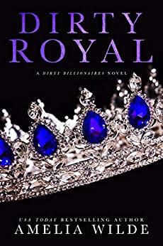 dirty royal
