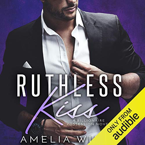 ruthless kiss audiobook